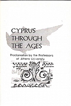 CYPRUS THROUGH THE AGES Proclamation by the Professors of Athens University