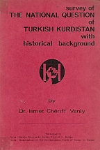 SURVEY OF THE NATIONAL QUESTION OF TURKISH KURDISTAN WITH HISTORICAL BACKGROUND
