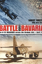 BATTLE OVER BAVARIA The B-26 Marauder versus the German Jets-April 1945
