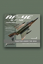 RF - 4E & F -4E Phantom under the Skin vol. II